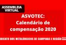 RESULTADO: ASVOTEC: Calendário de compensação 2020