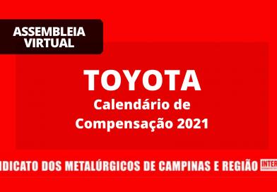 RESULTADO ASSEMBLEIA VIRTUAL – TOYOTA: calendário de compensação 2021