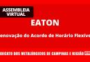 Resultado da Assembleia Eaton – Acordo de Horário Flexível