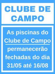 Piscinas fechadas no Clube de Campo