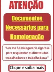 DOCUMENTOS NECESSÁRIOS PARA HOMOLOGAÇÃO